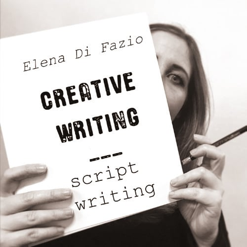 elena di fazio - Creative Writing, Script writing
